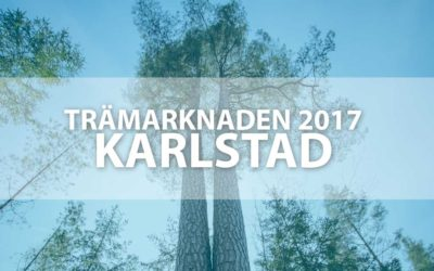 Trämarknaden i Karlstad 2017